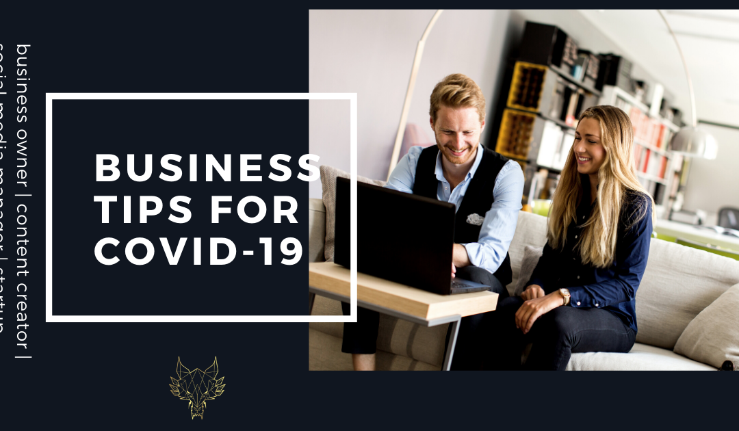 7 THINGS EVERY BUSINESS NEEDS TO BE DOING RIGHT NOW! BEST COVID-19 TIPS